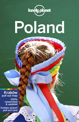 Lonely Planet Poland - Lonely Planet, and Richmond, Simon, and Baker, Mark
