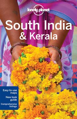 Lonely Planet South India & Kerala - Lonely Planet, and Noble, John, and Blasi, Abigail