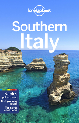 Lonely Planet Southern Italy - Lonely Planet, and Bonetto, Cristian, and Atkinson, Brett