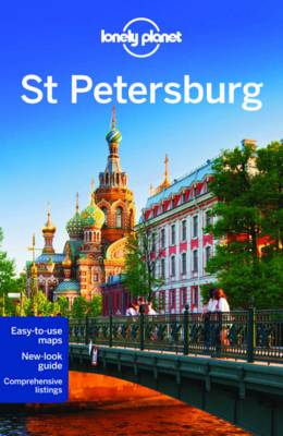 Lonely Planet St Petersburg - Lonely Planet, and Masters, Tom, and Richmond, Simon