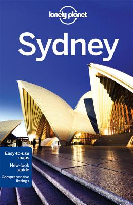 Lonely Planet Sydney - Lonely Planet, and Dragicevich, Peter, and Raphael, Miriam