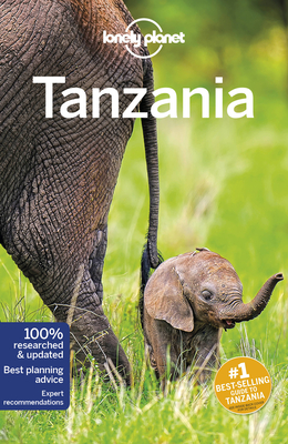 Lonely Planet Tanzania - Lonely Planet, and Fitzpatrick, Mary, and Bartlett, Ray