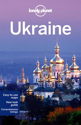 Lonely Planet Ukraine - Lonely Planet, and Di Duca, Marc, and Ragozin, Leonid