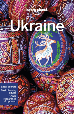 Lonely Planet Ukraine - Lonely Planet, and Di Duca, Marc, and Bloom, Greg