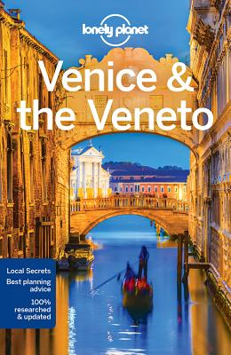 Lonely Planet Venice & the Veneto - Lonely Planet, and Hardy, Paula, and Di Duca, Marc