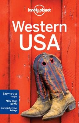 Lonely Planet Western USA - Lonely Planet, and Balfour, Amy C., and Bao, Sandra