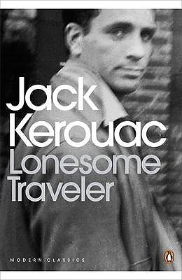 Lonesome Traveler - Kerouac, Jack