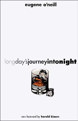 Long Day's Journey Into Night - O'Neill, Eugene