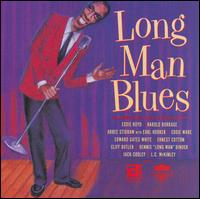 Long Man Blues - Various Artists