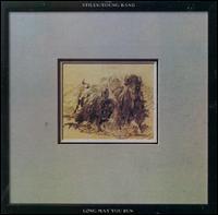 Long May You Run - The Stills-Young Band