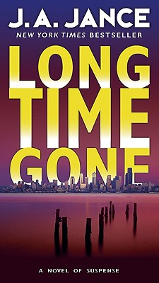 Long Time Gone - Jance, J A