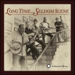 Long Time...Seldom Scene