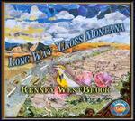 Long Way 'Cross Montana