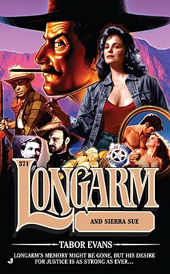 Longarm and Sierra Sue - Evans, Tabor