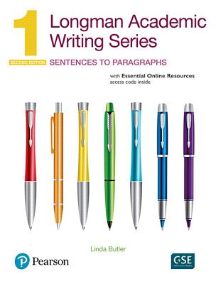 Longman Academic Writing Series 1: Sentences to Paragraphs, with Essential Online Resources - Butler, Linda