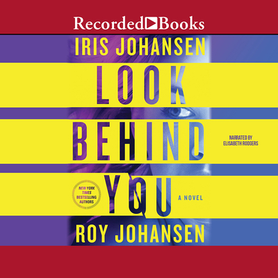 Look Behind You - Rodgers, Elisabeth S, and Johansen, Roy