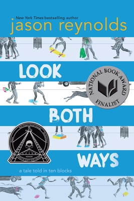 Look Both Ways: A Tale Told in Ten Blocks - Reynolds, Jason
