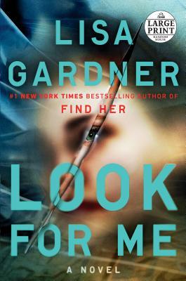 Look for Me - Gardner, Lisa