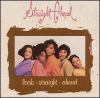 Look Straight Ahead - Straight Ahead