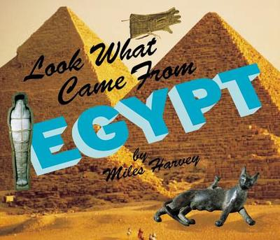 Look What Came from Egypt - Harvey, Miles