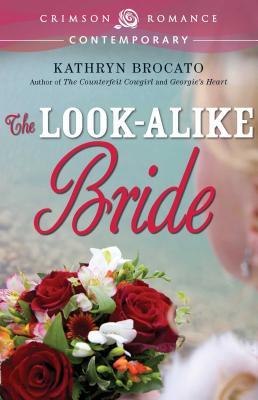 Lookalike Bride - Brocato, Kathryn