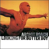 Looking for Butter Boy - Archie Roach