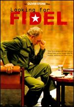 Looking for Fidel - Oliver Stone