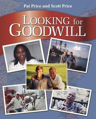 Looking for Goodwill - Price, Patrick Hutcheson Jones, and Price, Scott Todd