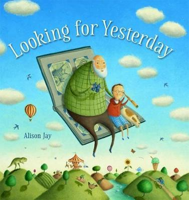 Looking for Yesterday - Jay, Alison (Creator)