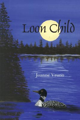 Loon Child - Vruno, Joanne