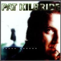 Loose Cannon - Pat Kilbride