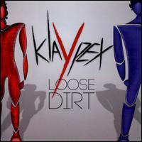 Loose Dirt - Klaypex