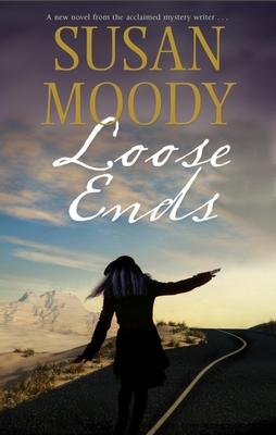 Loose Ends - Moody, Susan