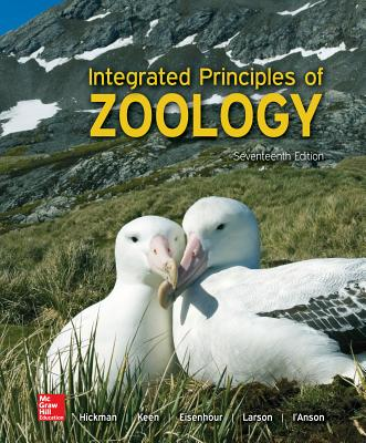 Looseleaf for Integrated Principles of Zoology - Hickman Jr, Cleveland P, and Keen, Susan L, and Larson, Allan