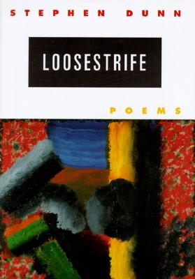 Loosestrife - Dunn, Stephen
