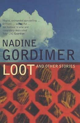 Loot - Gordimer, Nadine