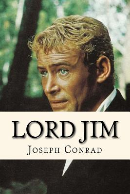 Lord Jim - Conrad, Joseph, and Sara Lopez (Editor)