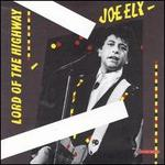 Lord of the Highway - Joe Ely