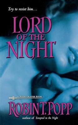 Lord of the Night - Popp, Robin T