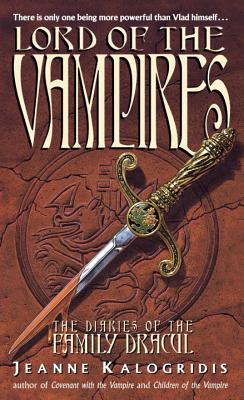 Lord of the Vampires - Kalogridis, Jeanne