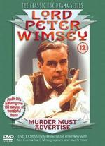 Lord Peter Wimsey: Murder Must Advertise -