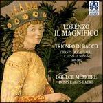 Lorenzo Il Magnifico: Trionfo di Bacco, Carnival Songs