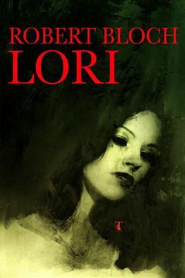 Lori - Bloch, Robert