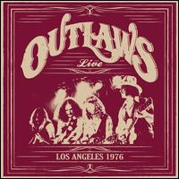 Los Angeles 1976 - Outlaws