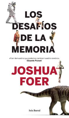 Los Desafios de La Memoria - Foer, Joshua