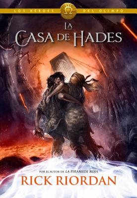 Los H?roes del Olimpo, Libro 4: La Casa de Hades / The Heroes of Olympus, Book Four: The House of Hades - Riordan, Rick