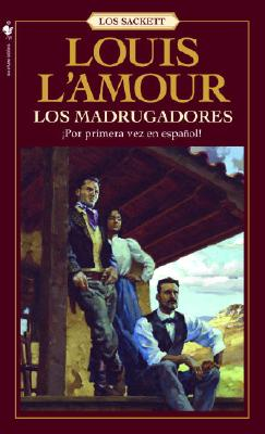 Los Madrugadores - L'Amour, Louis