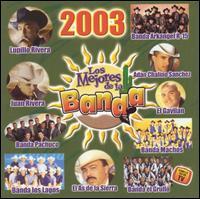 Los Mejores de la Banda 2003 - Various Artists