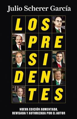 Los Presidentes - Scherer, Julio