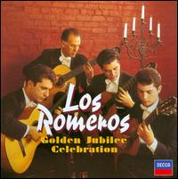 Los Romeros Golden Jubilee Celebration - Angel Romero (guitar); Angelita Romero (castanets); Celedonio Romero (guitar); Celin Romero (guitar); Los Romeros; Pepe Romero (guitar)